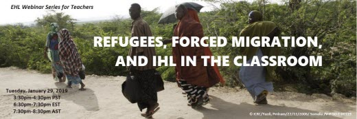 Refugees, Forced Migration, and IHL in the classroom