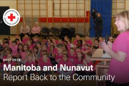 Manitoba and Nunavut Report Back to the Community 2017-2018